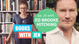 BOOKS WITH JEN: Ep. 10   Weird Historical Facts with Ed Brooke Hitching