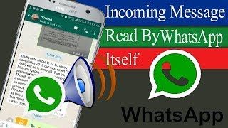 WhatsApp tricks. Incoming message will be read by WhatsApp itself. message reading app. screenshot 4