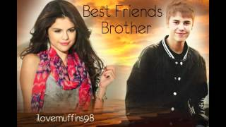 Best Friends Brother- A Jelena Love Story; Ch. 28 thumbnail