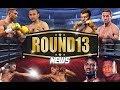 Conteudo: Round13 News: As Notícias do Boxe - 11/12/2017