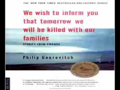 We Wish to Inform You Audiobooks Part 2 // Philip Gourevitch