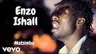 Enzo Ishall - Matsimba (Official Video)