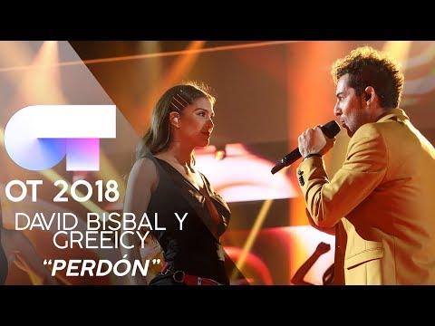 PERDÓN - DAVID BISBAL y GREEICY | GALA 8 | OT 2018