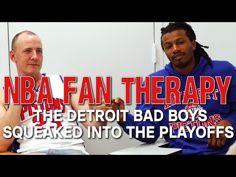 NBA FAN THERAPY: The Detroit Bad Boys Squeaked Into The Playoffs