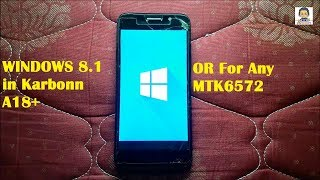How to Install WINDOWS 8/8.1 Rom In MTK6572 Devices (Quickly) [HINDI] |2018