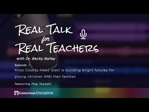 Real Talk for Real Teachers #1-Knox County Head Start is Building Bright Futures for Young Children
