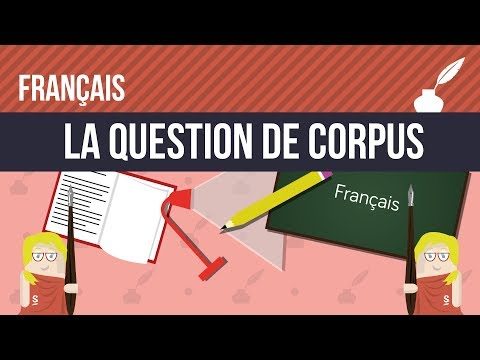 Français : La question de corpus