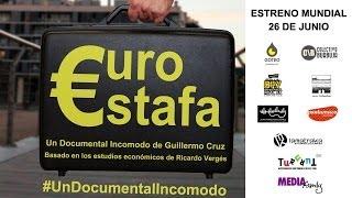EUROESTAFA, #UnDocumentalIncomodo (DOCUMENTAL COMPLETO €UROESTAFA HD)
