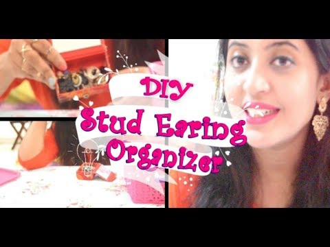 DIY Stud Earring Organizer | How to Organize Earrings | Ideas to Organize Earrings | Snigdh Shreya