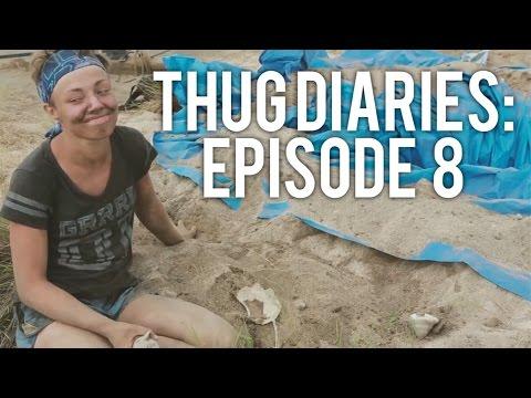 Thug Diaries: Episode 8
