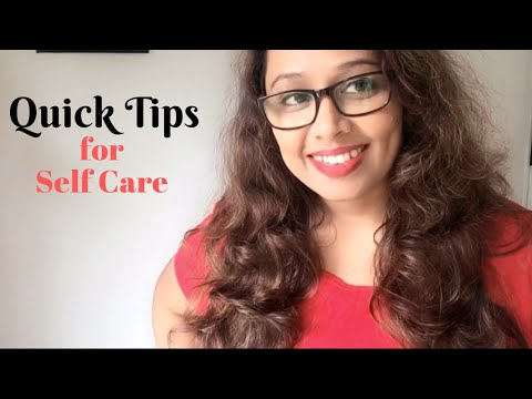 Quick Tips For Self Care | Make Self Care A Habit