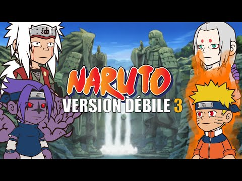 NARUTO VERSION DÉBILE 3