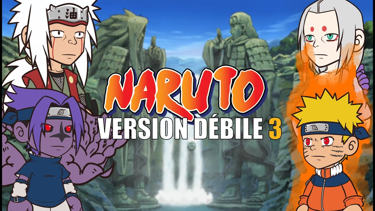 Naruto Version Debile Dessin Anime Youtube