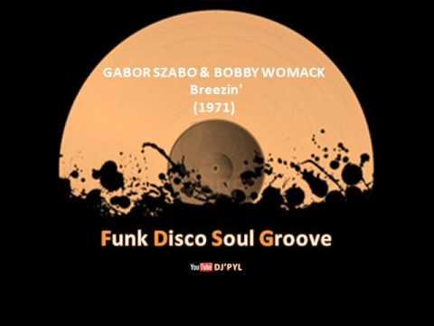 GABOR SZABO & BOBBY WOMACK -  Breezin'  (1971) mp3