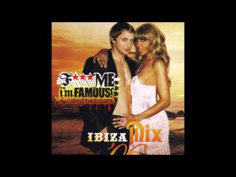 F*** Me I'm Famous! - Ibiza Mix '06