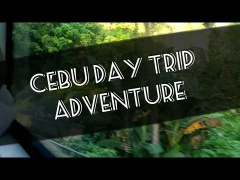 Vlog#3 : Cebu Day Trip Adventure