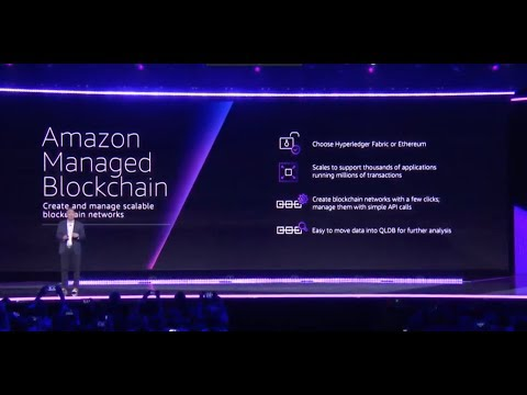 AWS re:Invent 2018 - Announcement of Amazon Managed Blockchain