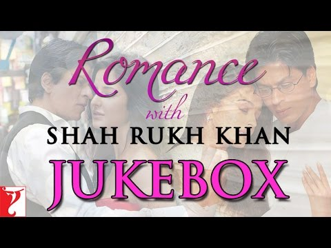 "Romance with ""Shah Rukh Khan""- Audio Jukebox"