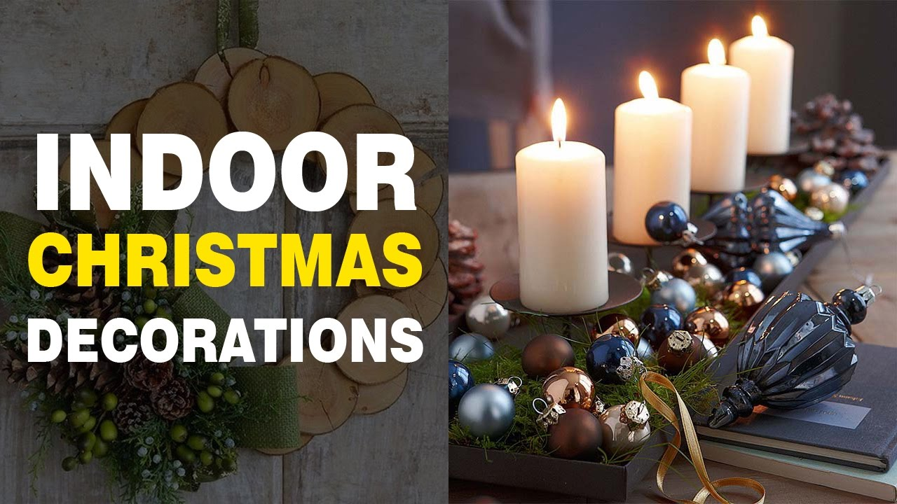 stunning indoor christmas decoration ideas to get inspired for 2016 youtube - Indoor Christmas Decorations Ideas