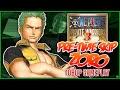 ONE PIECE: Pirate Warriors 3 | Pre-Time Skip Zoro Gameplay「ワンピース 海賊無双3」