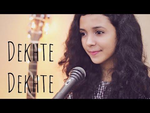 Dekhte Dekhte ( Cover ) | Female Version | Batti Gul Meter Chalu | Shreya Karmakar | Atif Aslam