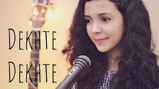 Dekhte Dekhte Cover Female Version Shreya Karmakar Mp3 Song Download