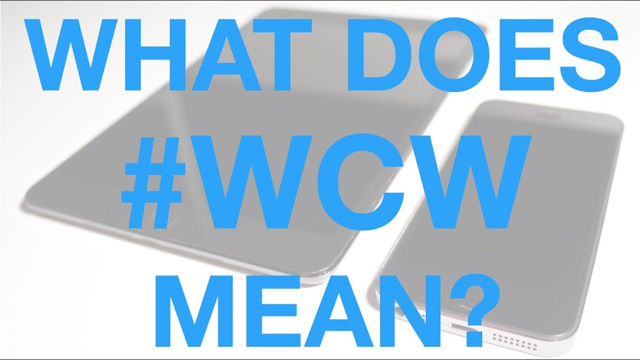 What Does WCW Mean? WCW Meaning - Hashtag - YouTube