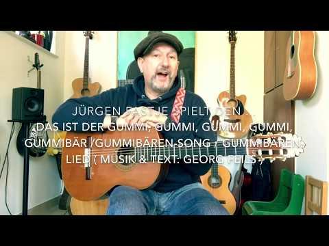 Das ist der Gummi, Gummi, Gummi, Gummi, Gummibär / Gummibärensong ( Musik & Text: Georg Feils )