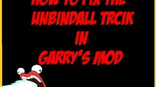 How to Fix the Unbindall Trick for Garry