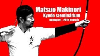 2015 4 epizd matsuo makinori kyudo szeminrium