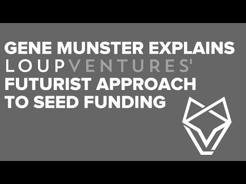 Gene Munster Explains Loup Ventures' Futurist Approach to Seed Funding
