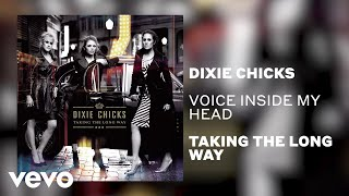 Dixie Chicks - Voice Inside My Head (Official Audio)