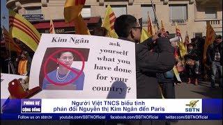 PHÓNG SỰ CỘNG ĐỒNG: Paris biểu tình phản đối Nguyễn Thị Kim Ngân đến Pháp