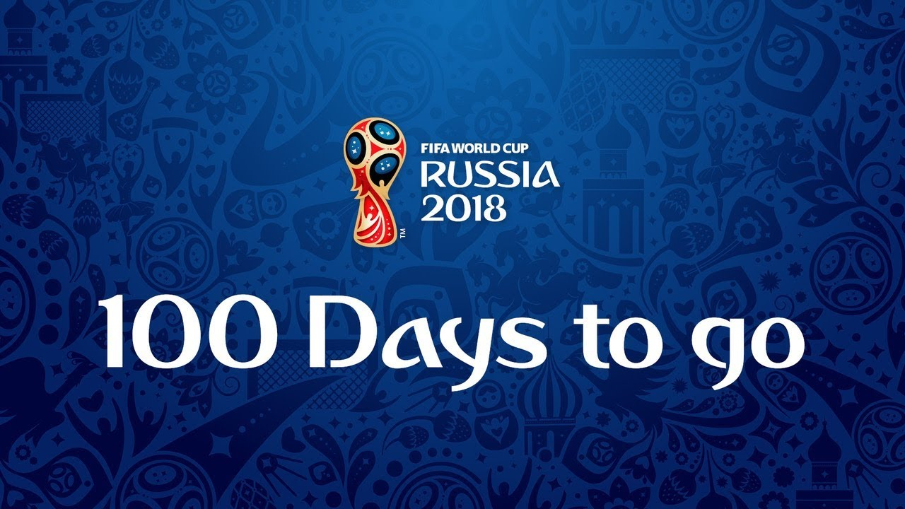 5429819d5 100 DAYS TO GO - FIFA WORLD CUP RUSSIA 2018 - YouTube
