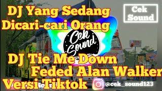 Download Lagu DJ Tie Me Down-Faded Alan Walker Remix Versi Tiktok Terbaru mp3