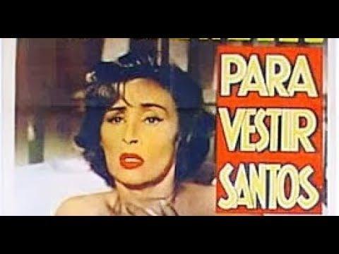 PARA VESTIR SANTOS-1955- L.Torre Nilsson