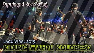 Download Sapujagad Rock Religi - Kidung Wahyu Kolosebo (Rock Cover) Opening Sinau bareng Cak Nun