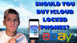 Should You Buy iCloud Locked iPhones? 2019