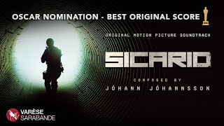 *OSCAR NOMINATED SCORE* Sicario Visual Soundtrack - Jóhann Jóhannsson