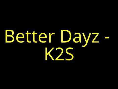 Better Dayz - K2S