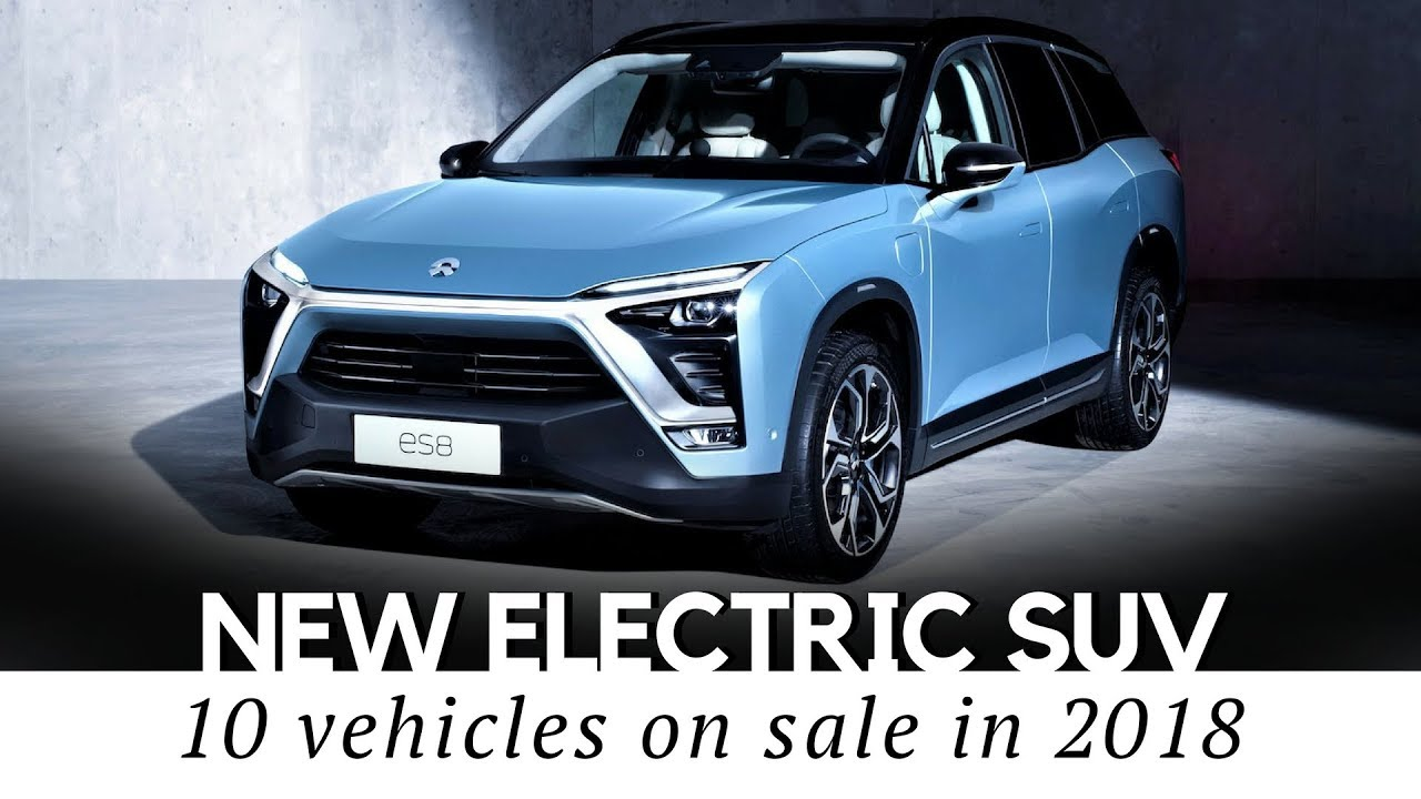 10 Electric Suvs And Large Hybrid Cars To In 2018 Honest Review