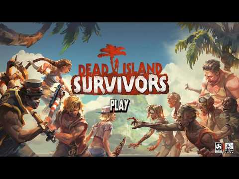 Dead island: Survivors (Мертвый остров: Выжившие): ДАВАЙ ГЛЯНЕМ !