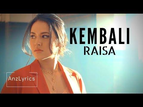 RAISA - KEMBALI LIRIK   LYRICS