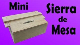 Mini Sierra de Mesa Casera (Muy fácil de hacer)