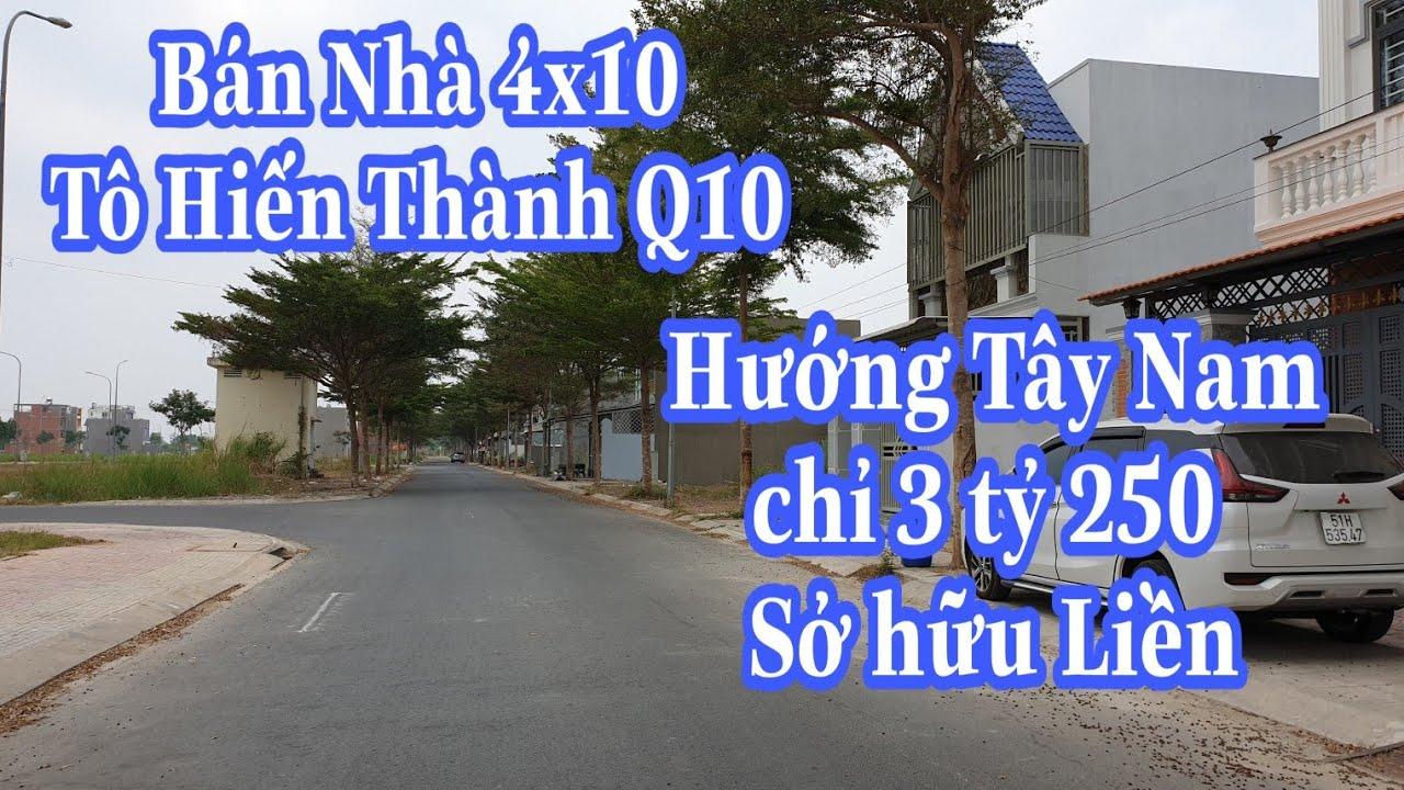 Bán Nhà Tô Hiến Thành Q10 4×10 Tây Nam 6t5 sở hữu | LH0902420902 Thơ