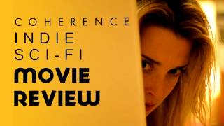 Coherence - Movie Review