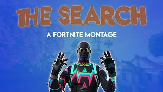 NF - The Search A Fortnite Montage