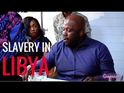 THE GRAPEVINE | SLAVERY IN LIBYA 🇱🇾| S3EP16 (2/2)