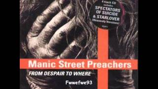 Manic Street Preachers - From Despair to Where (Lyrics in description)
