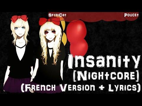 Nightcore ~ Insanity (French Version + Paroles)